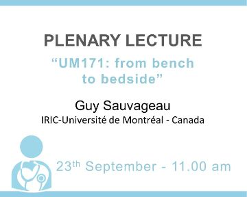 Plenary Lecture: UM171: from bench to bedside