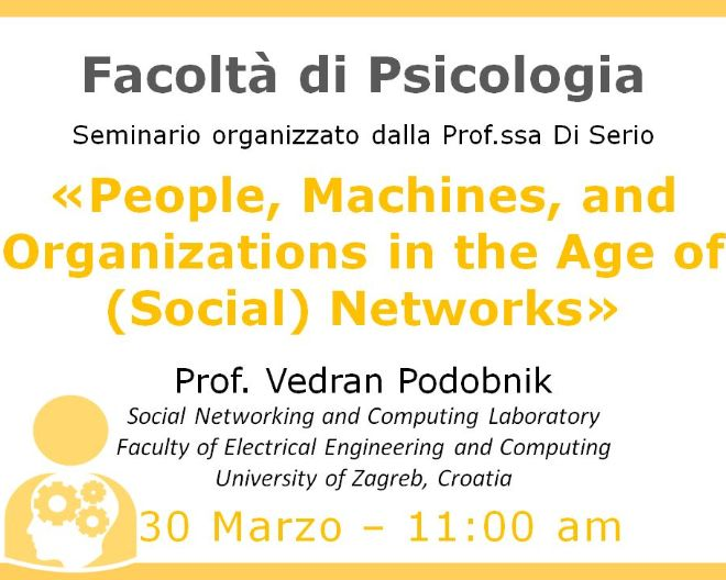 Psychology Seminar: People, Machines, and Organizations in the Age of (Social) Networks
