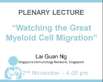 "Plenary Lecture: ""Watching the Great Myeloid Cell Migration"""