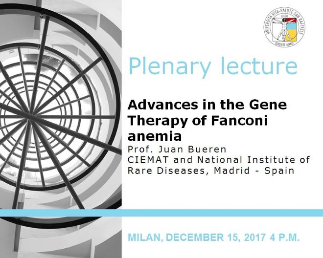 "Plenary Lecture: ""Advances in the Gene Therapy of Fanconi anemia"""