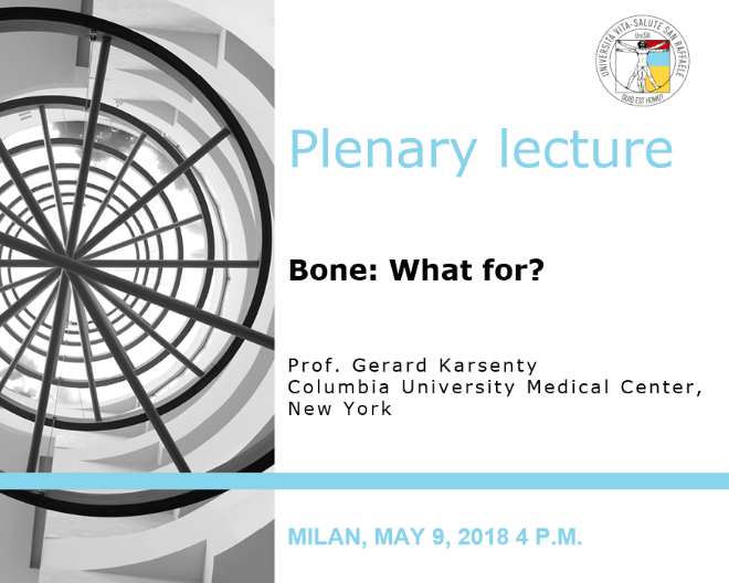 "Plenary Lecture: ""Bone: What for?"""
