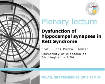 "Plenary Lecture: ""Dysfunction of hippocampal synapses in Rett Syndrome"""